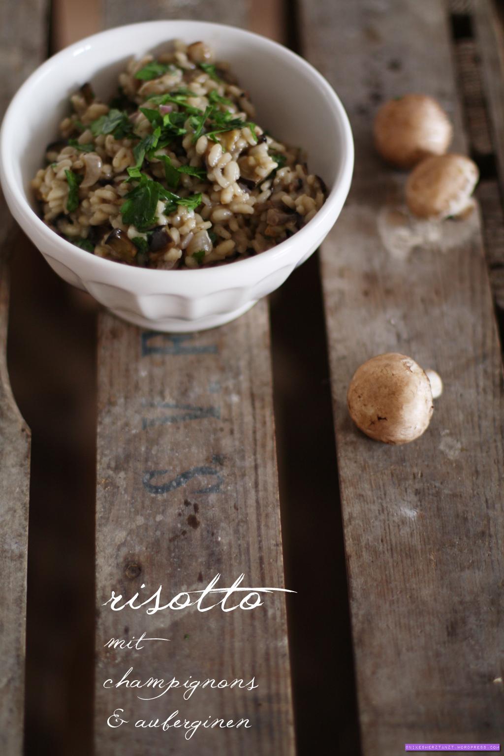 risotto mit braunen champignons auberginen nikes herz tanzt. Black Bedroom Furniture Sets. Home Design Ideas