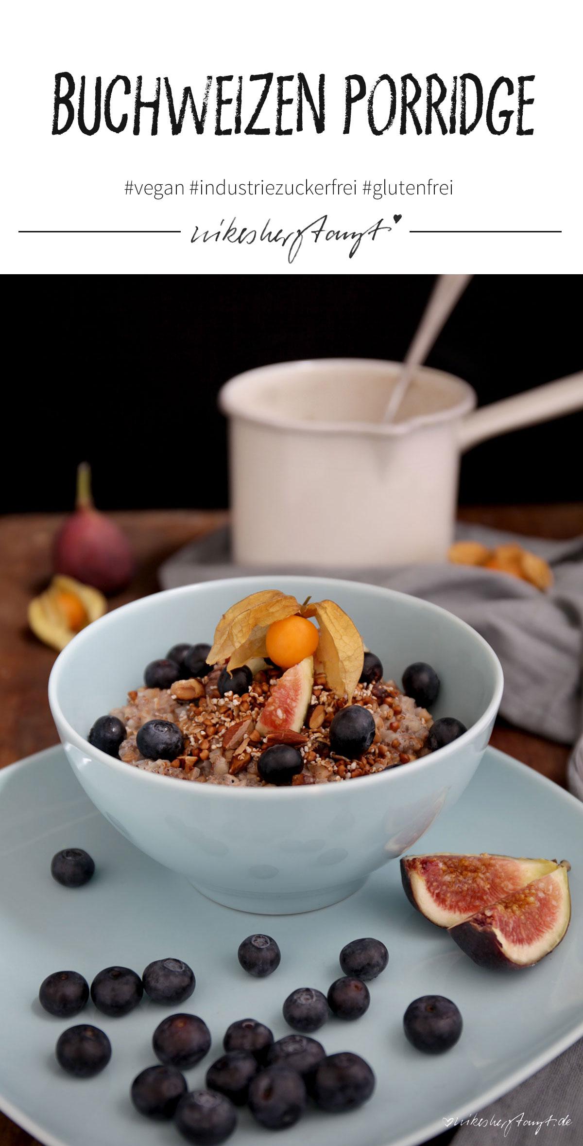 Buchweizen Porridge // nikesherztanzt