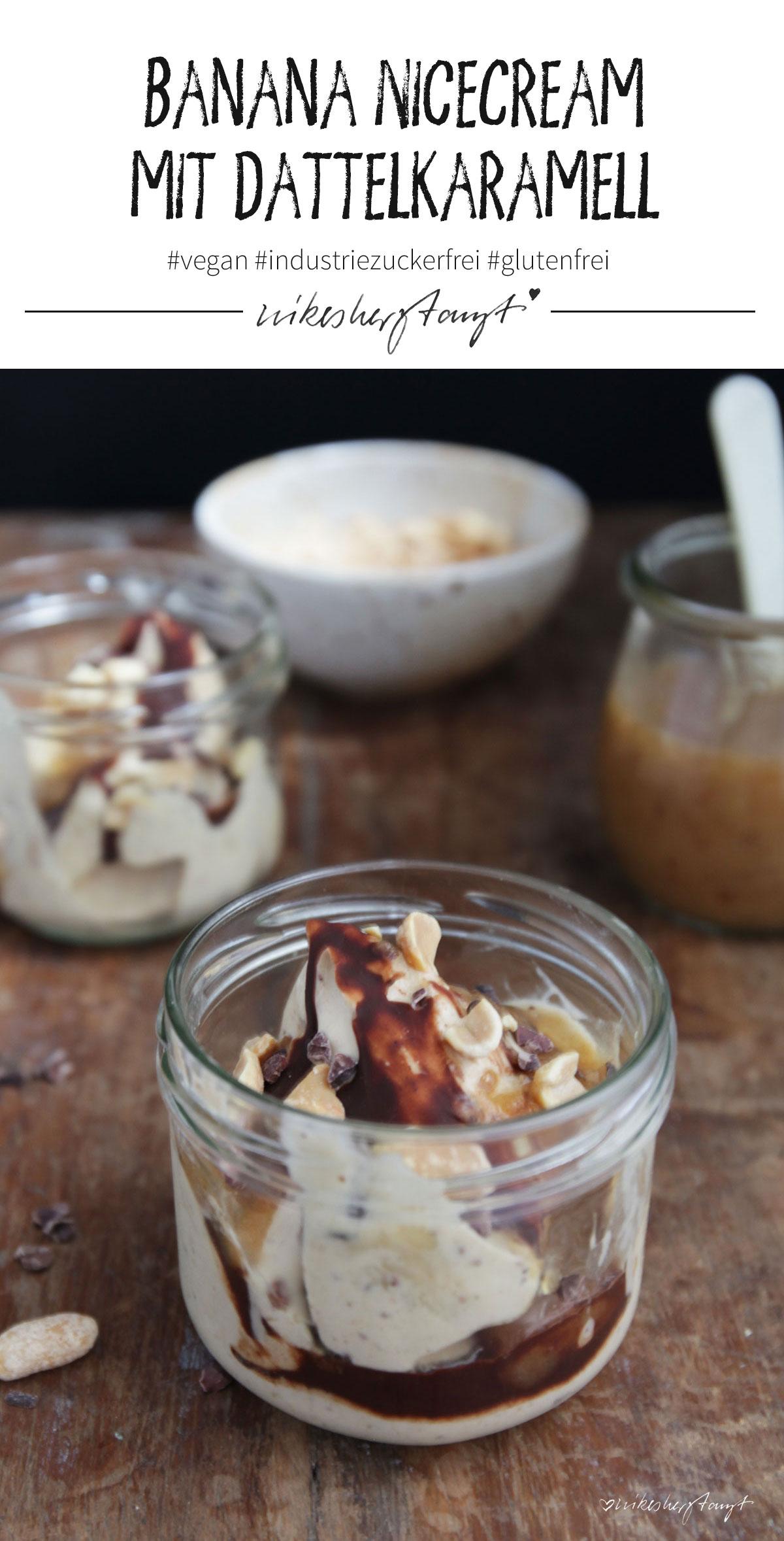 Banana NiceCream mit Dattelkaramell, Erdnüssen & Schokolade // nikesherztanzt