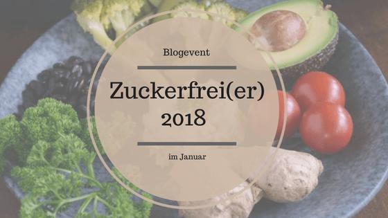 zuckerfrei #zuckerfreier2018
