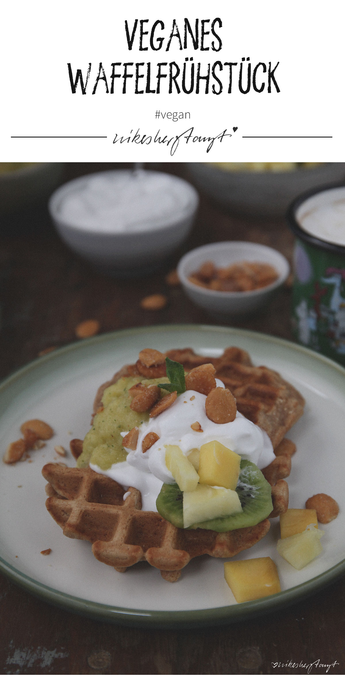 vegane waffeln mit ananas-minz-mus (rezept für pinterest) // nikesherztanzt